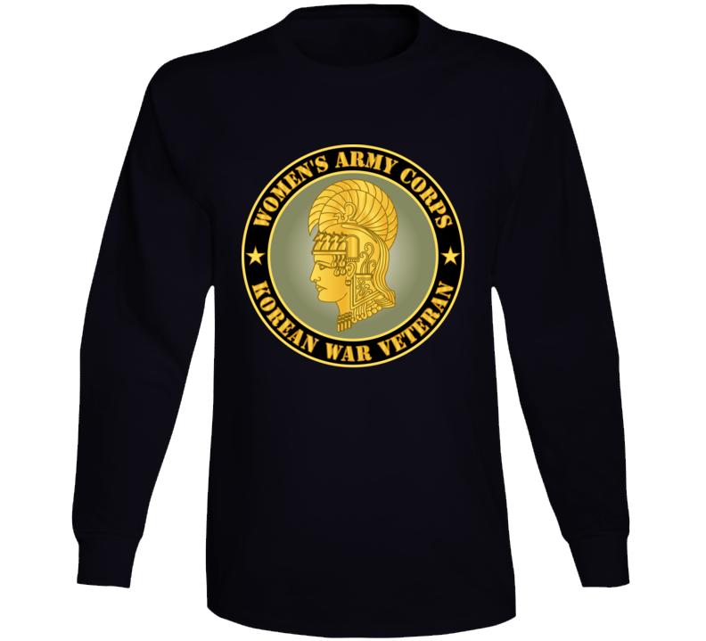 Army - Women's Army Corps - Korean War Veteran Long Sleeve T Shirt