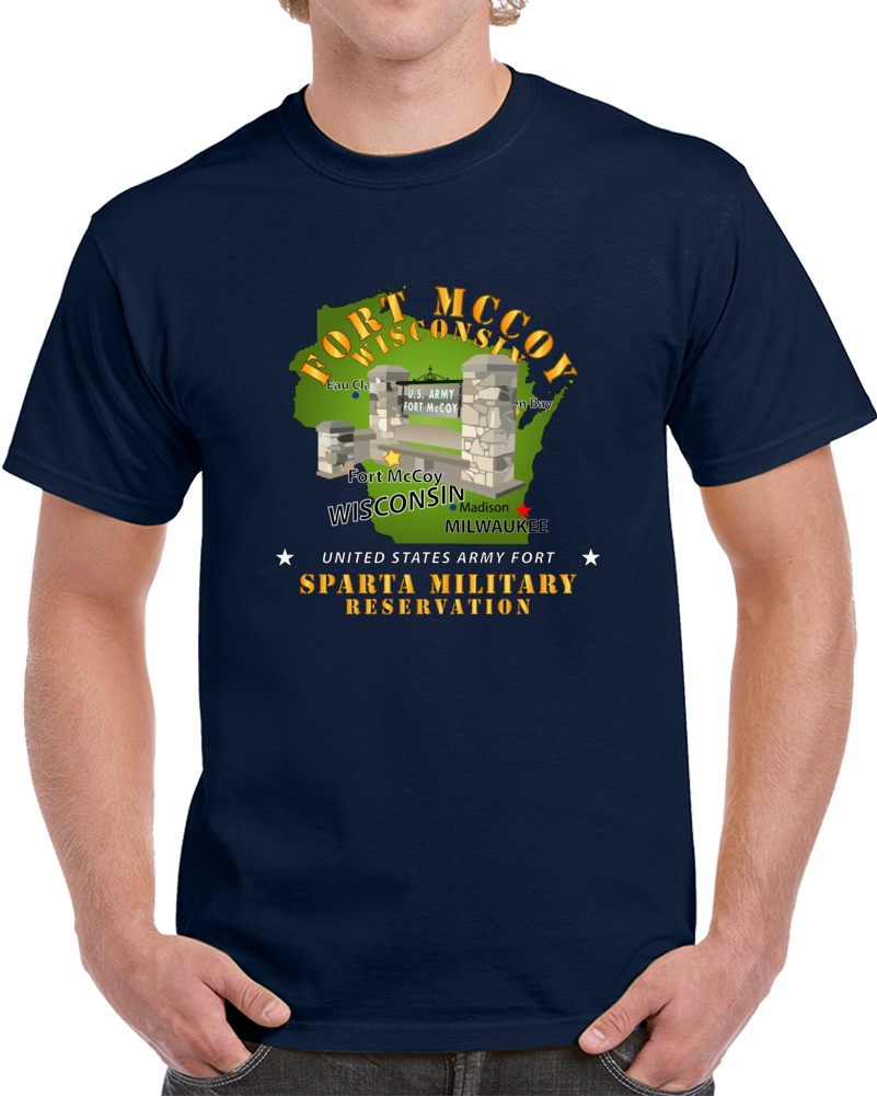Army - Ft Mccoy Wi - Sparta Military Resv T Shirt