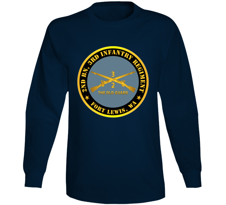Army - 2nd Bn 3rd Infantry Regiment - Ft Lewis, Wa - The Old Guard W Inf Branch Long Sleeve T Shirt