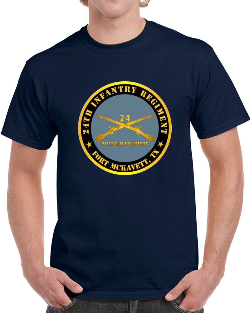 Army - 24th Infantry Regiment - Fort Mckavett, Tx - Buffalo Soldiers W Inf Branch T Shirt