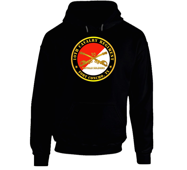 Army - 10th Cavalry Regiment - Fort Concho, Tx - Buffalo Soldiers W Cav Branch Hoodie