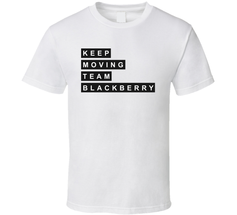 KeepMovingTeamBB1 T Shirt