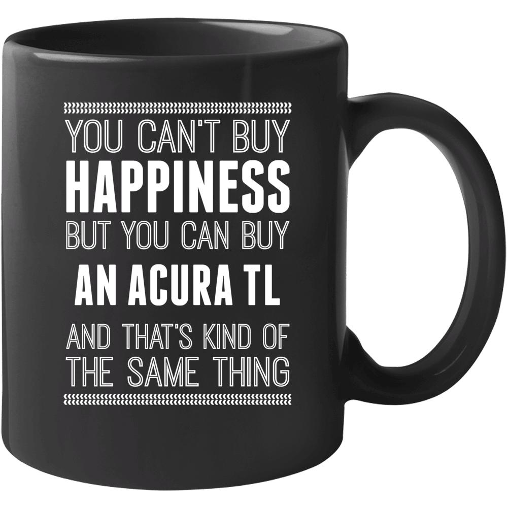 Buy An Acura Tl Happiness Car Lover Mug