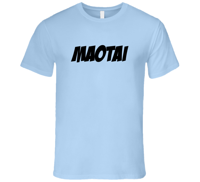 Maotai Essential Fun Alcohol T Shirt