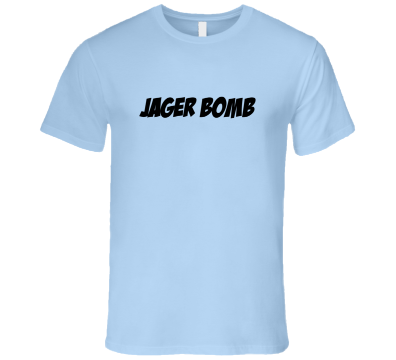 Jager Bomb Essential Fun Alcohol T Shirt