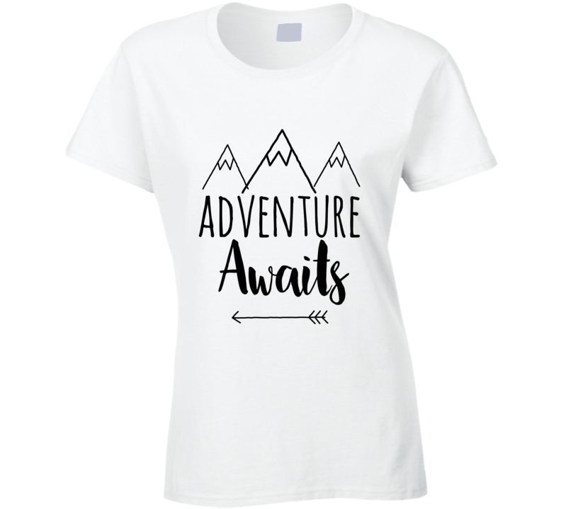 Adventure Awaits Ladies Tee T Shirt