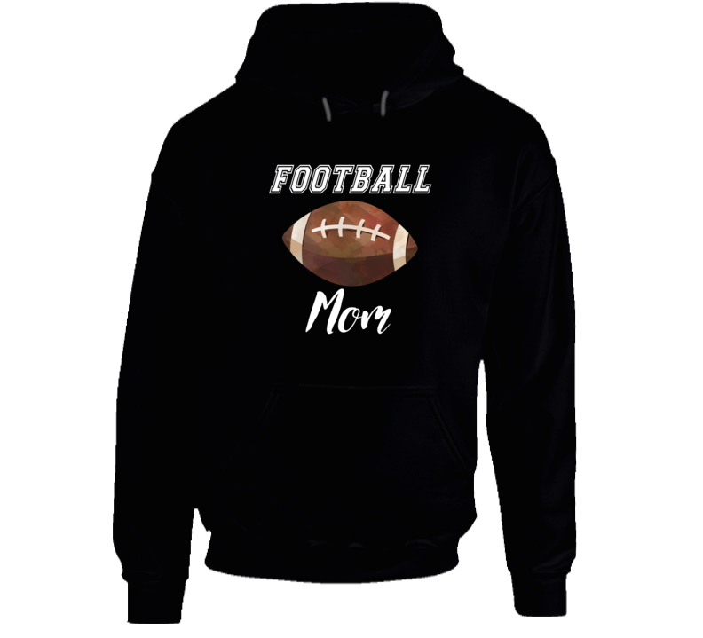 Football Mom Football Mom Hoodie Football Mom Hooded Sweatshirt