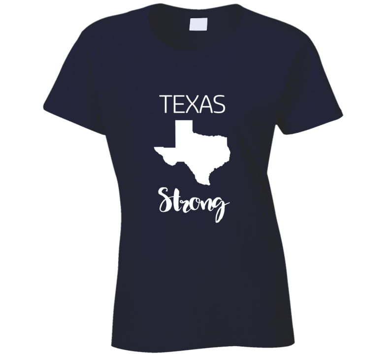 Texas Strong, Texas Strong T-shirt, Texas Strong Tee, Texas Strong Tshirt,