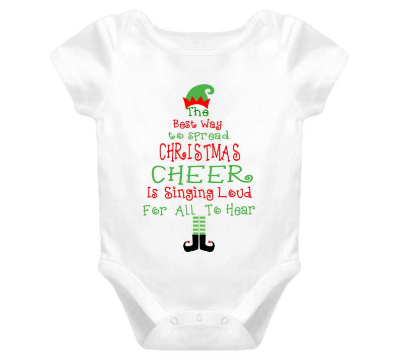 The Best Way To Spread Christmas Cheer, Is Singing Loud For All To Hear Onesie,