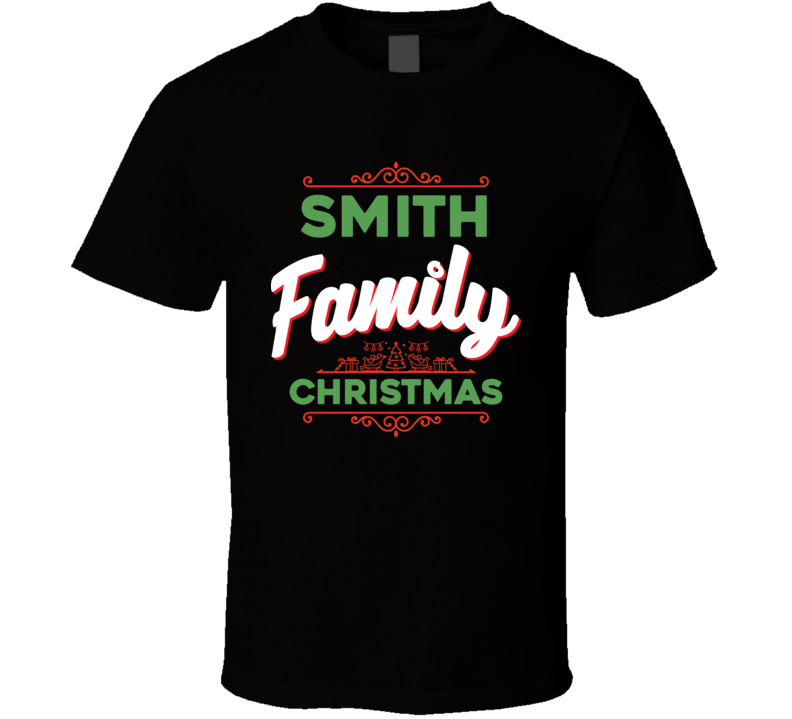 Smith Family Christmas T Shirt