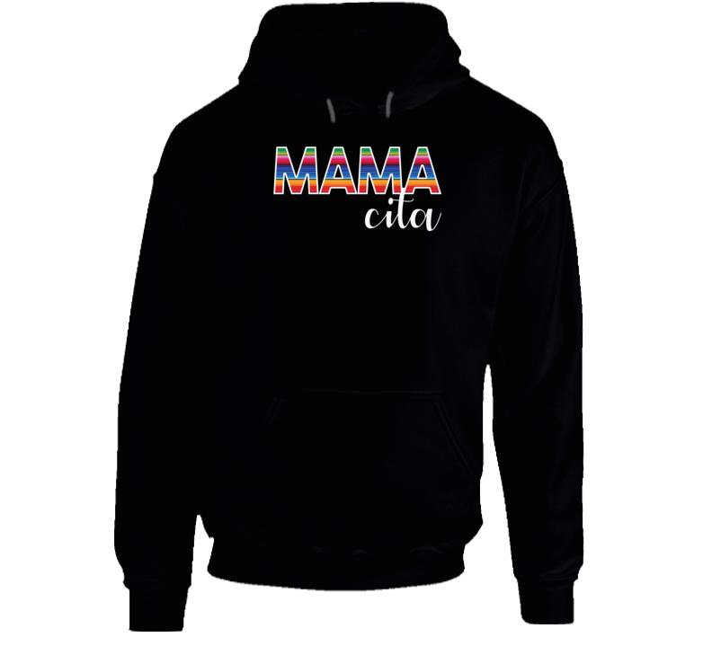 Mamacita Shirt, Mamacita, Mamacita Tee, Mamacita Tee Shirt Hoodie