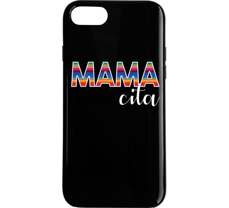 Mamacita Shirt, Mamacita, Mamacita Tee, Mamacita Tee Shirt Phone Case