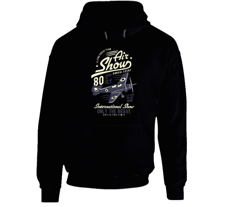 Only The Brave, Only The Brave Shirt, Air Show Shirt, Airplane Shirt, Air Show Tee, Hoodie