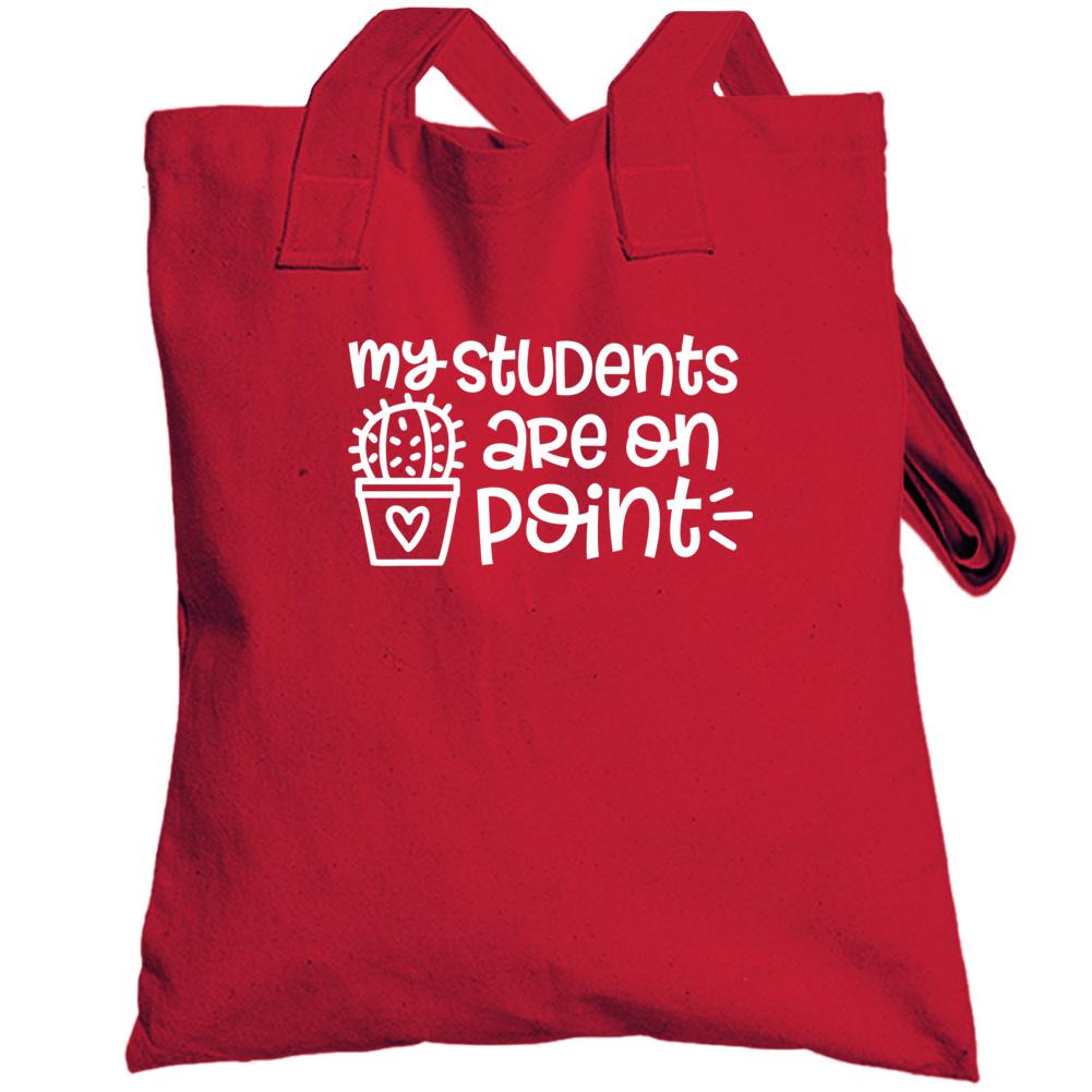 My Students Are On Point, Teacher Hoodie, Educator Hoodie, Teacher Gift, Women's Shirt, Teach Love Inspire, Teacher Shirt, Funny Teacher Tee Totebag