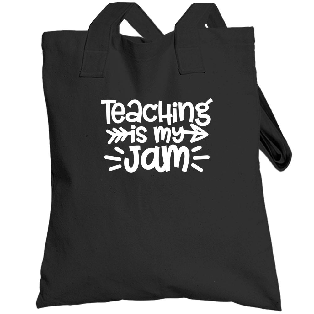 Teaching Is My Jam T-shirt, Teaching Is My Jam Shirt, Teacher Gift, Funny Teacher Quote, Teacher Appreciation Totebag