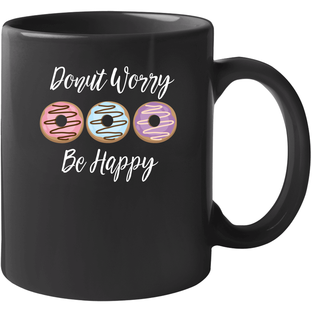 Donut Worry Be Happy, Donut Worry, Be Happy Baby Bodysuit, Don't Worry Be Happy, Baby One Piece, Baby Shirt, Shirts For Baby, Funny Onesie, Black, Multiple Sizes Available Mug
