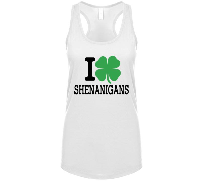 I Shamrock Shenanigans, I Shamrock Tanktop, I Love Shenanigans Tanktop