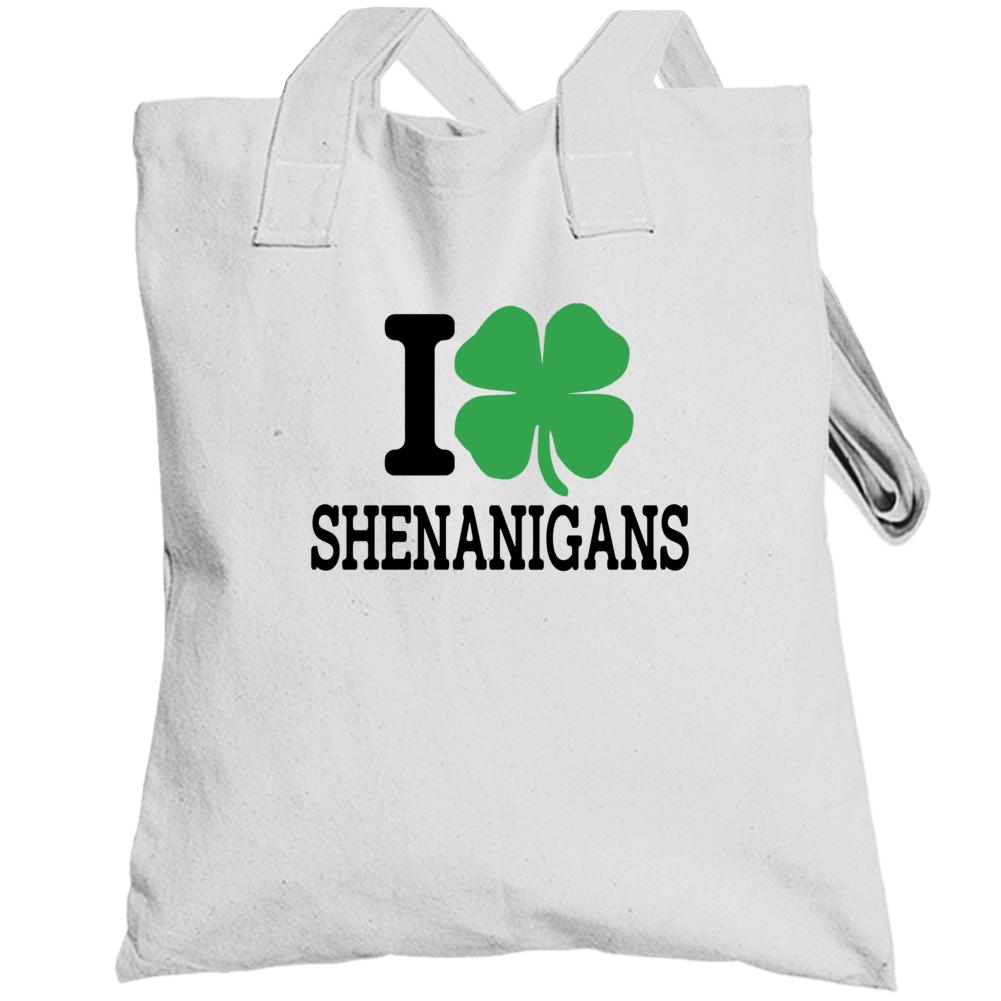 I Shamrock Shenanigans, I Shamrock Tanktop, I Love Shenanigans Totebag