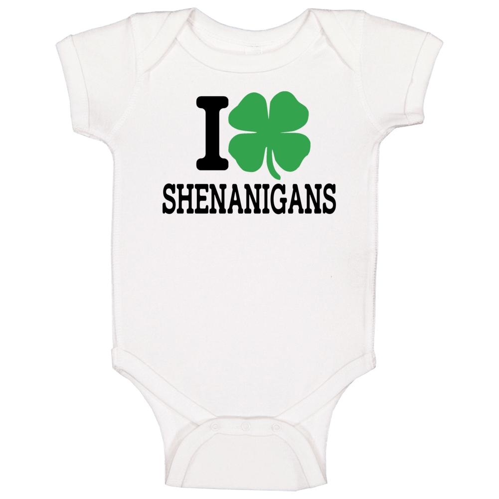 I Shamrock Shenanigans, I Love Shenanigans, I Shamrock Onesie, I Love Shenanigans, Baby Bodysuit, Shamrock Baby Baby One Piece