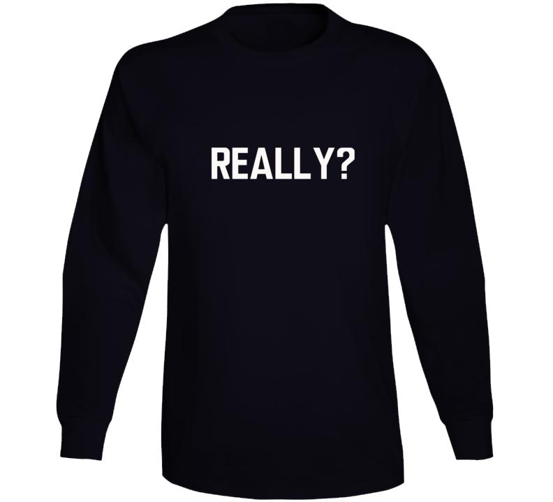 Reallyshirt Long Sleeve