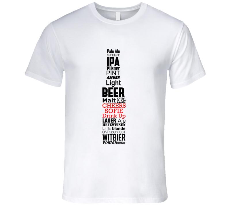 Sofie Cheers Drink Up Beer Bottle T Shirt