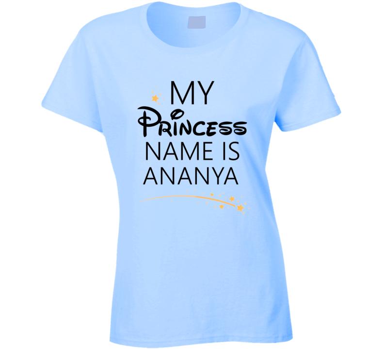 My Princess Name Is Ananya Cartoon Princess Inspired T Shirt