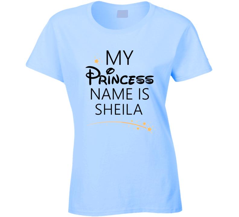 My Princess Name Is Sheila Cartoon Princess Inspired T Shirt