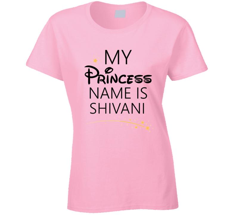 My Princess Name Is Shivani Cartoon Princess Inspired T Shirt