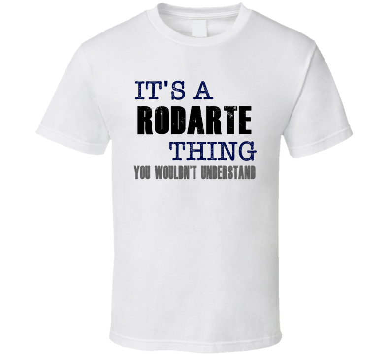 Rodarte Thing You Wouldn't Understand Essential Family T Shirt