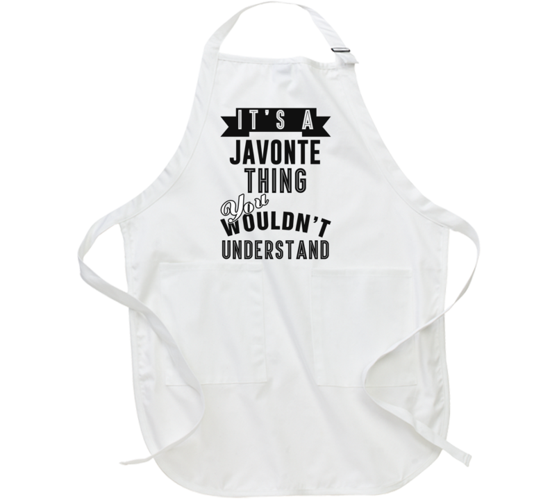Its A Javonte Thing Essential Personalized Name Apron