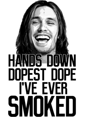 James Franco Pineapple Express Dopest Dope Ever Smoked Movie Quote T ...