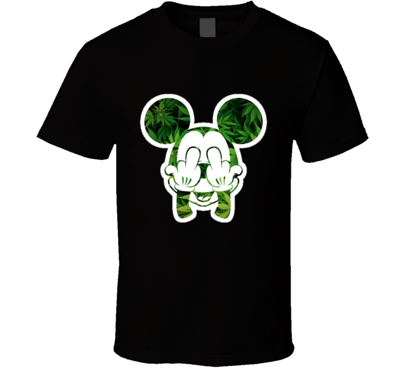 Mickey Mouse Fuck Off Middle Fingers Marijuana Weed T Shirt