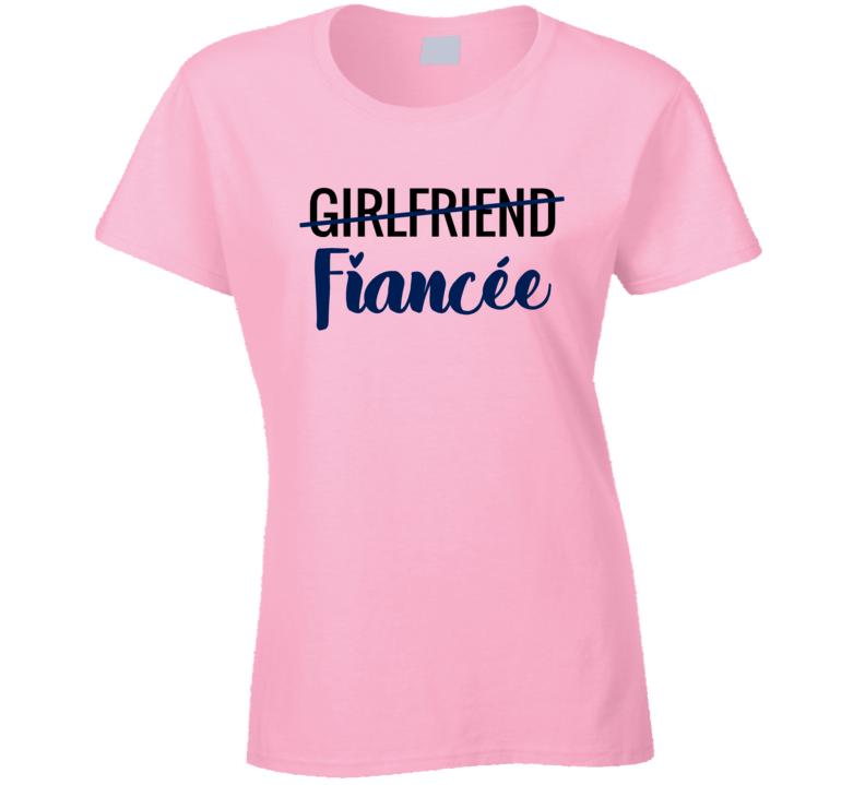 Girlfriend Crossed Out Fiancee Engagement Wedding Bride Wife To Be T Shirt