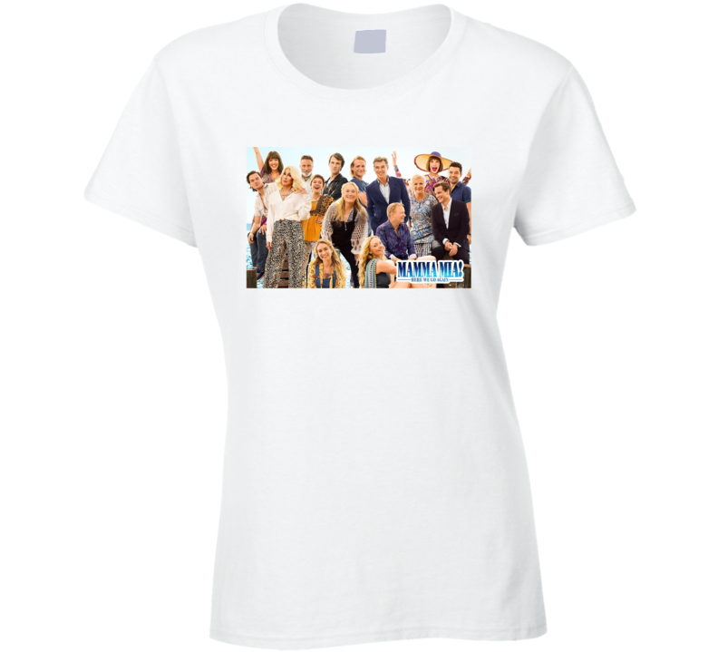Mamma Mia 2 Here We Go Again Abba Musical Movie Sequal Lily James T Shirt