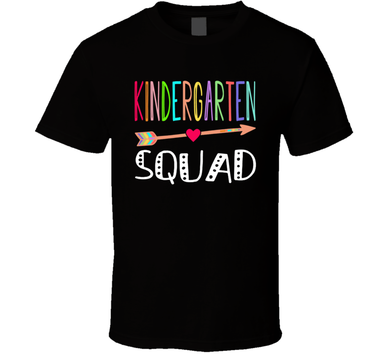 Kindergarten Squad Cute Teacher First Day Of School T Shirt