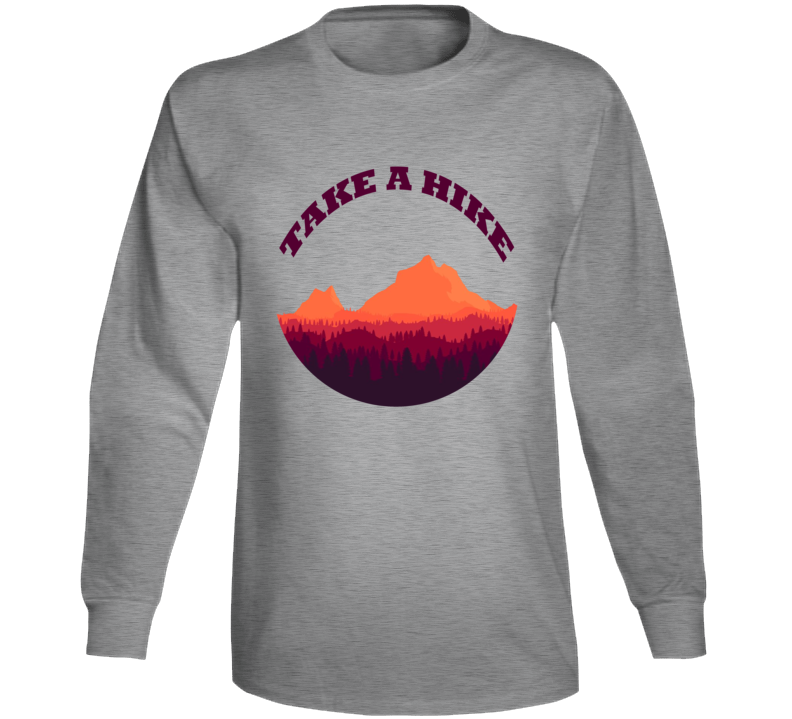 Take A Hike Cool Mountain Nature Hiking Outdoor T Shirt