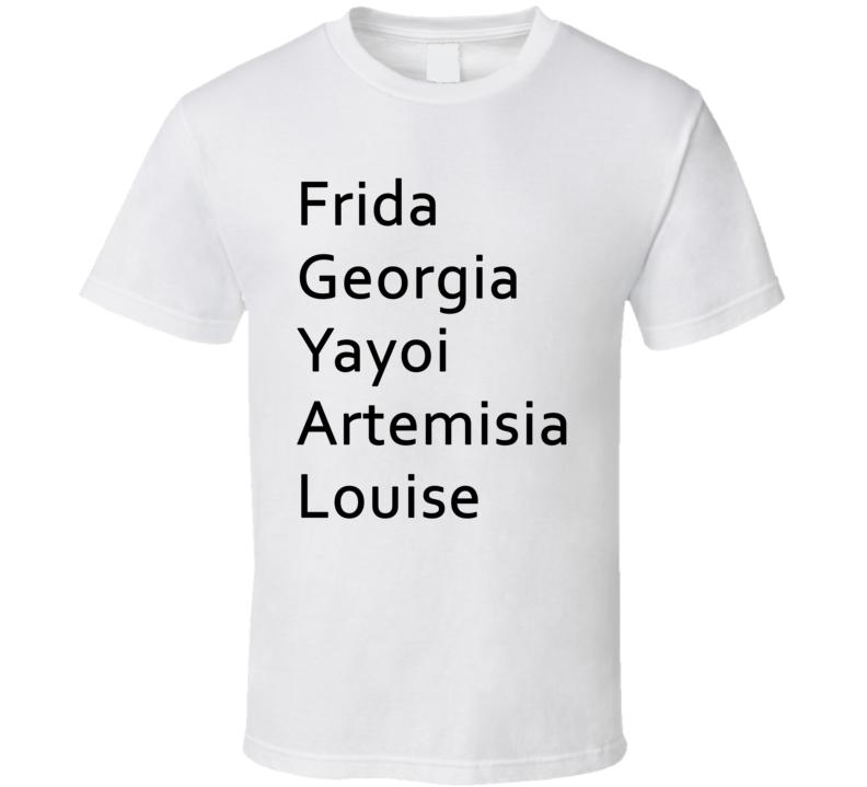 Antoni Porowski Artist Names Frida Georgia Yayoi Artemisia Louise Queer Eye Inspired T Shirt T Shirt