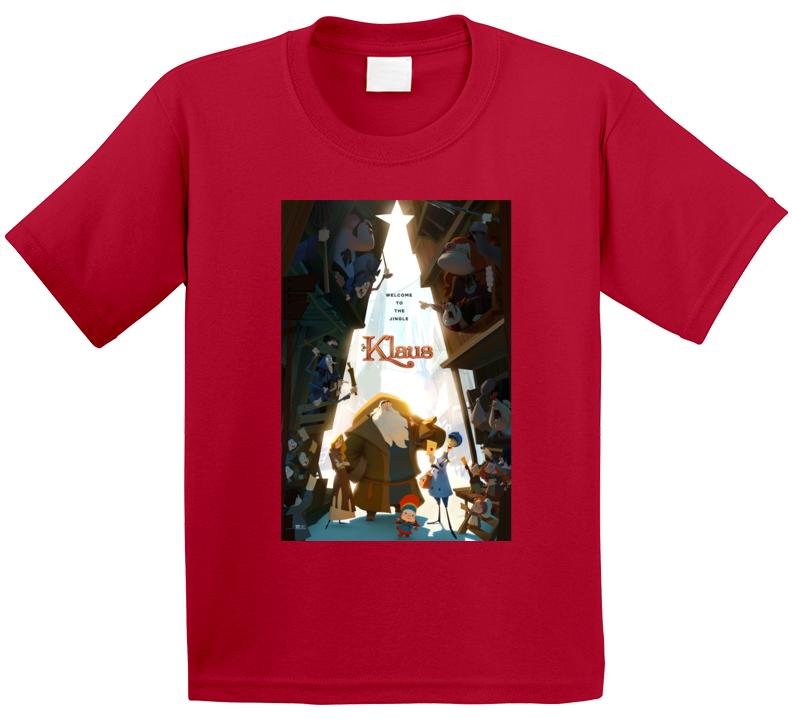 Klaus Santa Welcome To The Jingle Jesper New 2019 Netflix Christmas Animated Movie Xmas Gift T Shirt