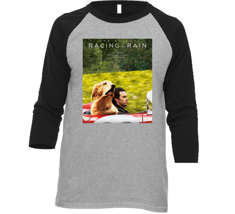 The Art Of Racing In The Rain Cool Movie Fan Poster T Shirt