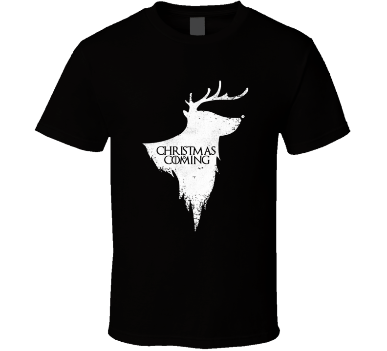 Christmas Is Coming Game Of Thrones Reindeer Winter Is Coming Parody Xmas T Shirt