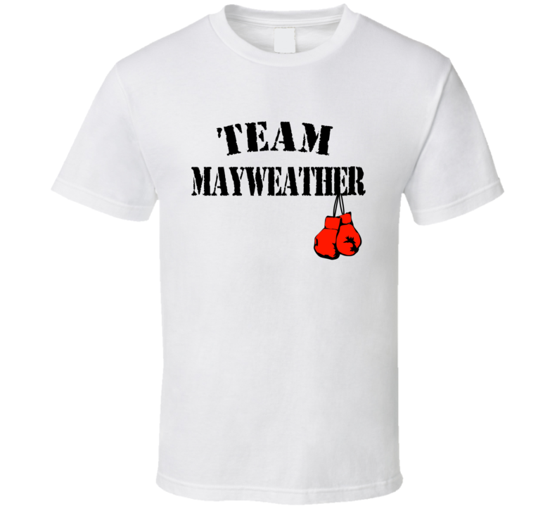 Team Floyd Mayweather VS Manny Pacquiao Boxing Gloves Front Only T Shirt