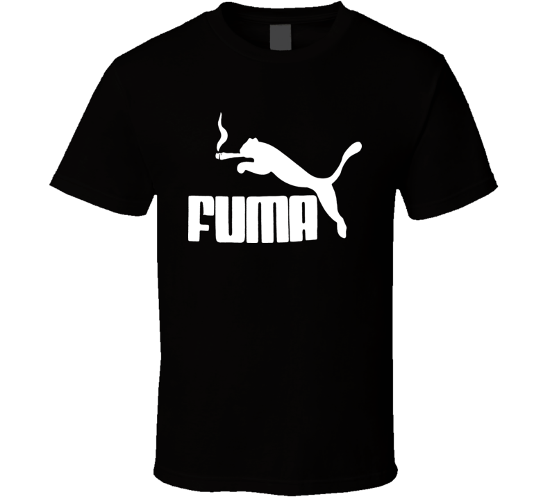 Fuma Funny Weed Blunt Joke Parody T Shirt