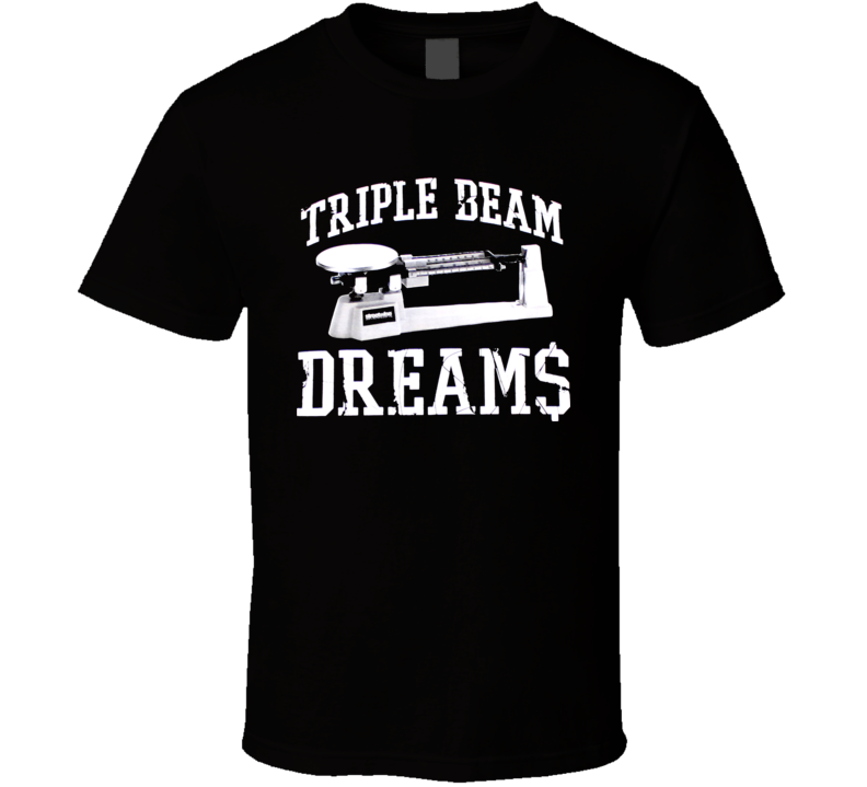 Triple Beam Dreams Scale Weed Pimp T Shirt