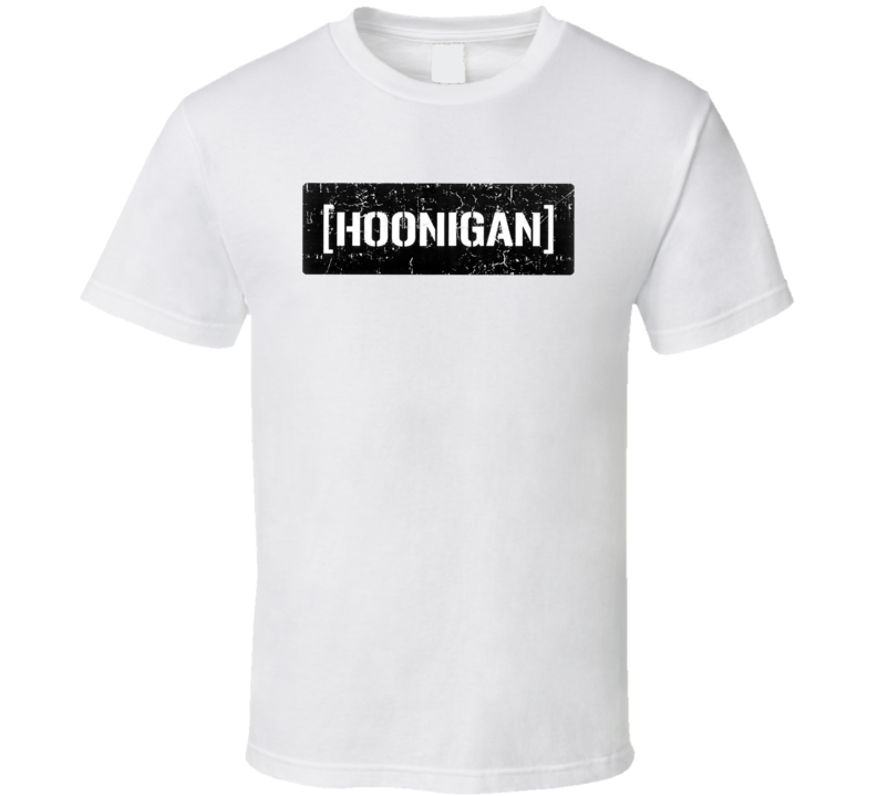 Hoonigan Automobile Car Truck Motorcycle Auto Parts Cool Distressed Style Brand Logo Emblem T Shirt