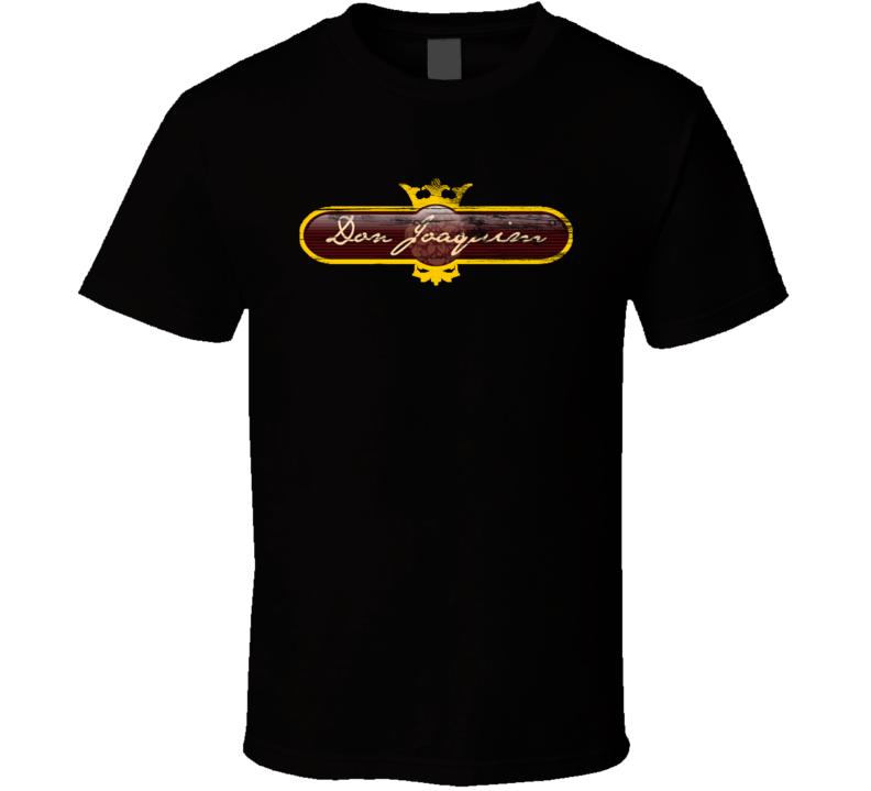 Don Joaquim Logo Popular Pizzeria Pizza Restaurant Food Fan Gift T Shirt