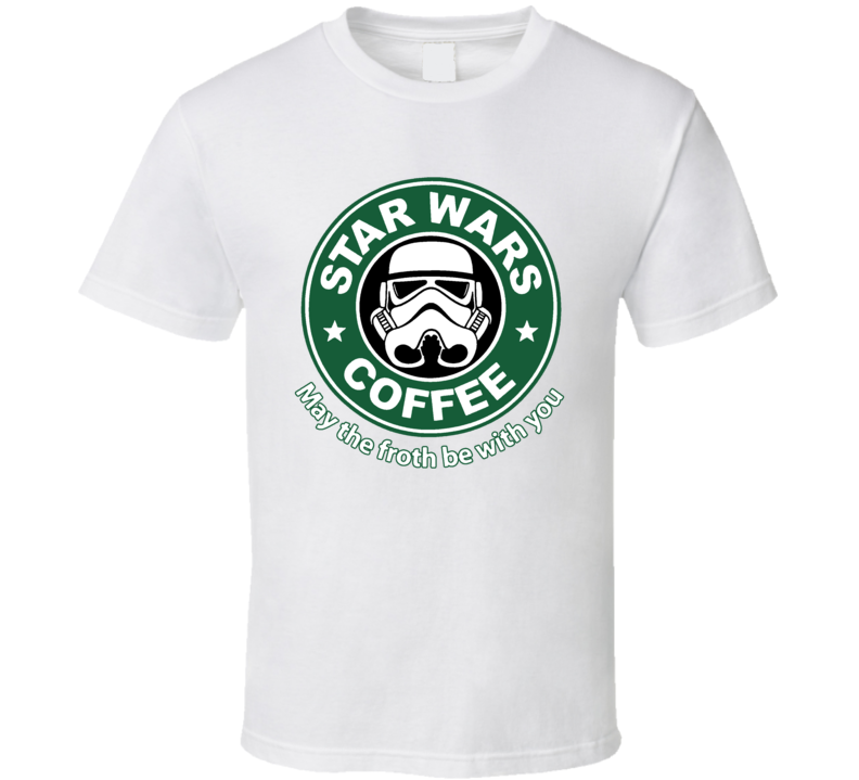 Star Wars Starbucks Parody Funny Coffee Stormtrooper Fan T Shirt