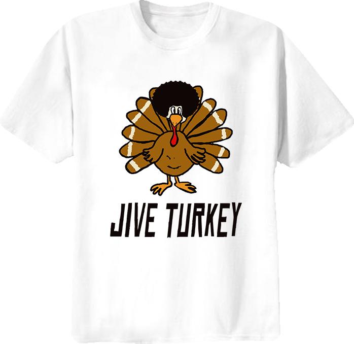 Jive Turkey Funny Black Dynamite Quote T Shirt