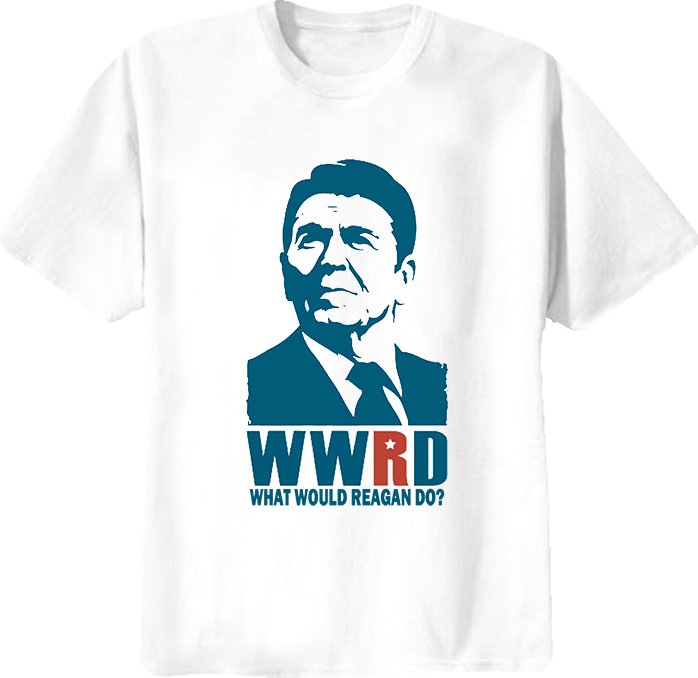What Would Reagan Do Funny T Shirt