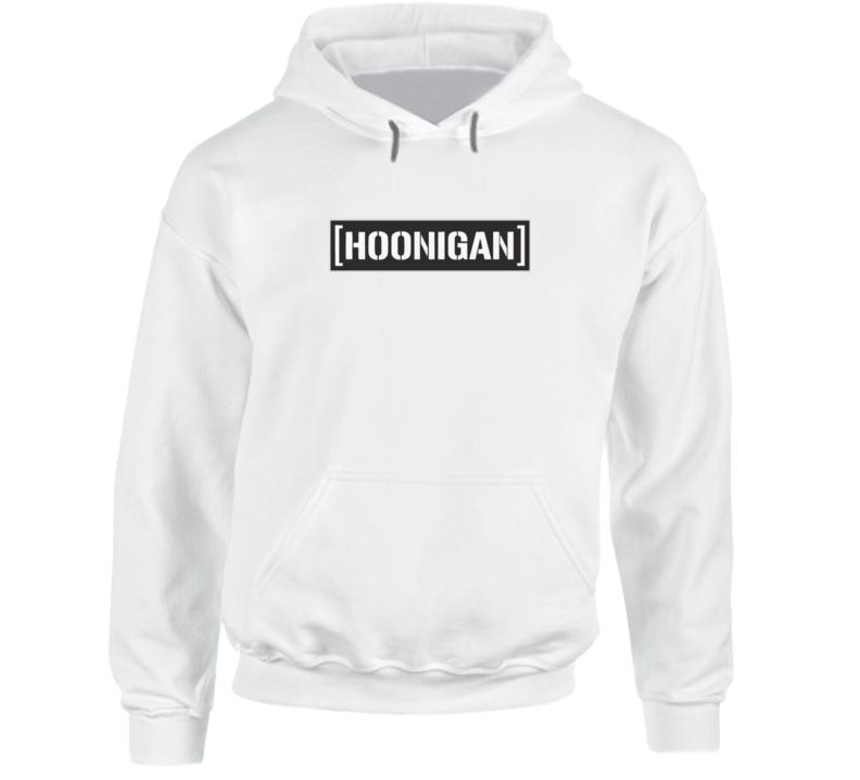 Hoonigan Hoodie