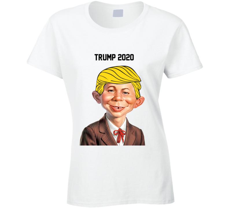 Mad Trump 2020 Ladies T Shirt